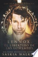 Lennox. El libertino de las Lowlands
