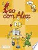 Leo con Alex. Lectura 2 Educación Infantil
