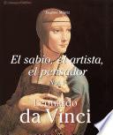 Leonardo Da Vinci - El sabio, el artista, el pensador vol 1