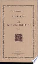Les metamorfosis (vol. II)