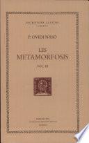Les metamorfosis (vol. III i últim)