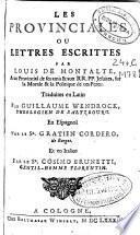 Les provinciales ou Lettres escrittes par Louis de Montalte a un provincial de ses amis [et] aux RR. PP. Jesuites sur la morale & la politique de ces peres