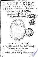 Les trezientas del famosissimo poeta Iuan de Mena, con su glosa: y las cinquenta con su glosa, y otras obras