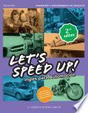 Let´s Speed Up! Inglés para Automoción. 2.ª Ed. 2021