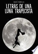 Letras de una luna trapecista