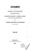 Levantamiento y guerra de Cataluña en tiempo de don Juan II, 9