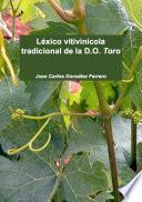 Léxico vitivinícola tradicional de la D.O. Toro