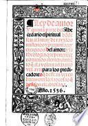 Ley de amor y quarta parte del abecedario espiritual do[n]de se trata[n] muy de rayz los misterios y preguntas : y exercicios del amor : y la theologia que pertenece no menos al entendimie[n]to...