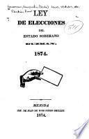 Ley de elecciones del estado soberano Guzmán. 1874