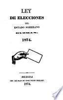 Ley de elecciones del estado soberano Guzman. 1874