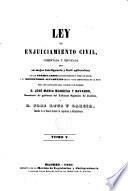 Ley de enjuiciamiento civil, comentada y esplicada para su mejor inteligencia y fácil aplicación