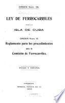Ley de ferrocarriles para la Isla de Cuba y orden núm. 61
