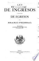 Ley de ingresos y presupuesto de egresos del erario federal ...