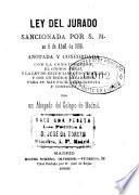 Ley del Jurado sancionada por S. M. en 6 de abril de 1888