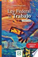 Ley Federal del Trabajo Comentada