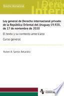 Ley general de Derecho internacional privado de la República Oriental del Uruguay 19.920, de 17 de noviembre de 2020