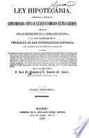 Ley hipotecaria, comentada y explicada