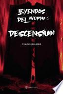 Leyendas del Averno: Descensium