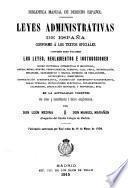 Leyes administrativas de España conforme á los textos oficiales