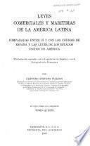 Leyes comerciales y marítimas de la América latina: Los apéndices. La tabla de las materias. El índice alfabético