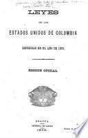 Leyes de los estados unidos de Colombia espedidas en el año de