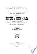 Leyes, decretos y resoluciones expedidos por el Ministerio de gobierno y policia