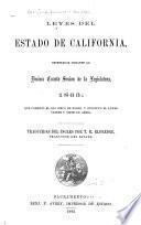 Leyes Del Estado de California, Decretadas Durante la Decima Cuarta Sesion de la Legislatura, 1863