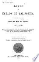 Leyes del Estado de California, decretadas durante la décima nona sesión de la Legislatura, 1871-72
