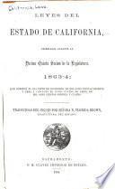 Leyes del estado de California, decretadas durante la decima quinta sesion de la Legislatura, 1863-4