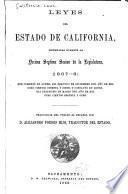 Leyes del Estado de California, decretadas durante la décima septima sesion de la legislatura, 1867-68