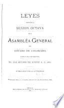 Leyes pasadas en la ... sesion de la Asembléa general del estado de Colorado