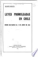 Leyes promulgadas en Chile desde 1810 hasta el 1.o de junio de 1912: 1810-1854