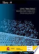 Leyes Tributarias. Recopilación normativa. Decimocuarta edición 2017