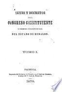 Leyes y decretos del congreso constituyente y primero constitucional del estado de Hidalgo