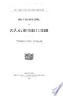 Leyes y reglamento general de enseñanza secundaria y superior