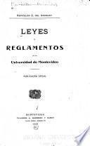 Leyes y reglamentos de la Universidad de Montevideo