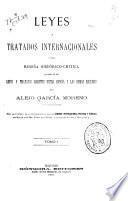 Leyes y tratados internacionales, ó sea Reseña