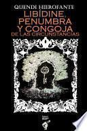 LIBÍDINE, PENUMBRA Y CONGOJA DE LAS CIRCUNSTANCIAS