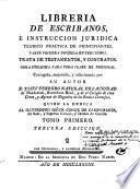 Libreria de escribanos, é instruccion juridica teorico practica de principiantes