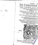Libro de consideraciones sobre los Euangelios : desde el domingo de Septuagesima, y todos los domingos y ferias de Quaresma, hasta el domingo de la octaua de Resurreccion