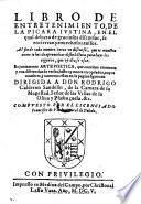 Libro de entretenimiento de la Picara Justina etc. es juntamente arte poetica etc