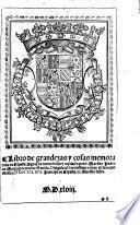Libro de grandezas y cosas memorables de Espana. Agora de nuevo fecho y copilado. [With woodcuts.] G.L. Few MS. notes