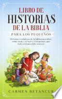 Libro De Historias De La Biblia Para Los Pequeños