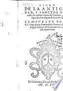 Libro de la antiguedad, y sanctos de la orden de nuestra Señora del Carmen y de los especiales Priuilegios de su Cofradia