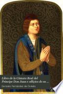 Libro de la Cámara Real del Príncipe Don Juan e offiçios de su casa e serviçio ordinario