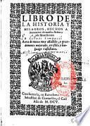 Libro de la historia y milagros hechos a invocacion de nuestra sen̂ora de Montserrat