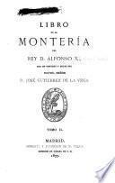 Libro de la montería del rey d. Alfonso XI