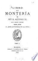 Libro de la Monteria del Rey D. Alfonso XI0