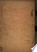 Libro de la Montería que mando escreuir el muy alto y muy poderoso rey don Alonso de Castilla y de Leon, vltimo deste nombre