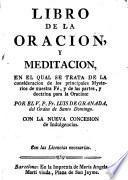 Libro de la oración, y meditación, etc